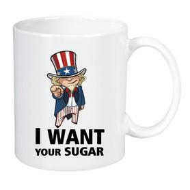 Mug - I want your sugar!